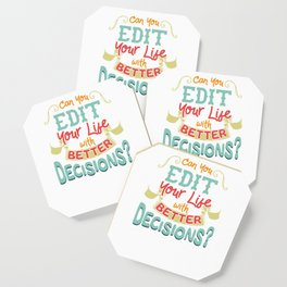 Can You Edit Your Life With Better Decisions Funny Coaster