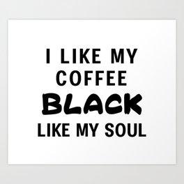Coffee Black Art Print