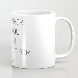 Remember Coffee Mug
