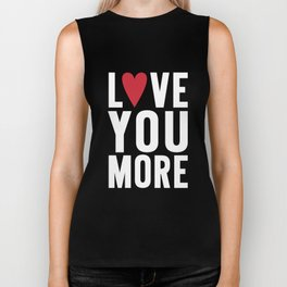 Love You More {dark} Biker Tank