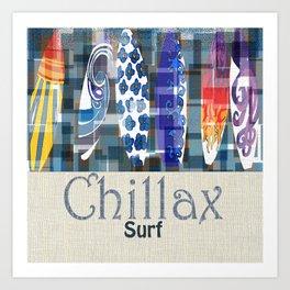 Chillax Surfboard Art Print