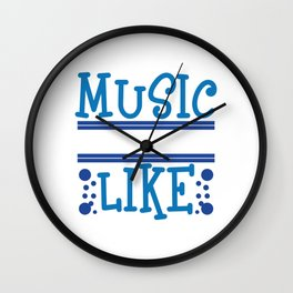 """Want awesome t-shirt design about Music?You found the right one! """"Music is What Feelings Sound Like"""" Wall Clock"""
