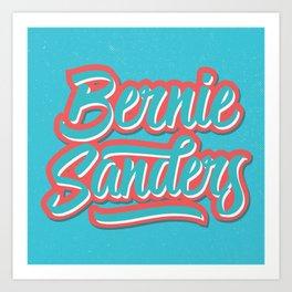 Fresh Bernie Art Print