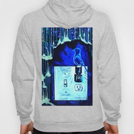BLUE CANARY IN THE OUTLET BY THE LIGHTSWITCH Hoody