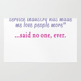 Funny Said Customer Service rep ever gift design Rug