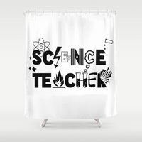 teacher Shower Curtains featuring Science Teacher  by sarah illustration