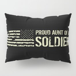Proud Aunt of a Soldier Pillow Sham