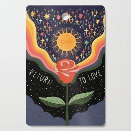 Return to love Cutting Board