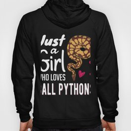Just A Girl Who Loves Ball Python | Snake Woman Hoody