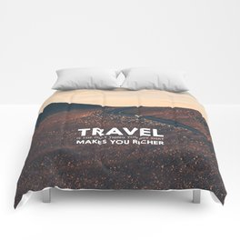 Travel makes you richer Comforters