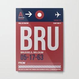 BRU Brussels Luggage Tag 2 Metal Print