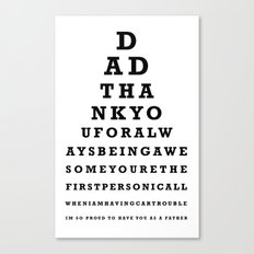Fathers Day Gift - Eye Test Canvas Print