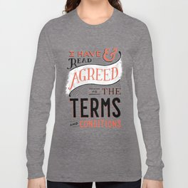 Terms and Conditions Long Sleeve T-shirt
