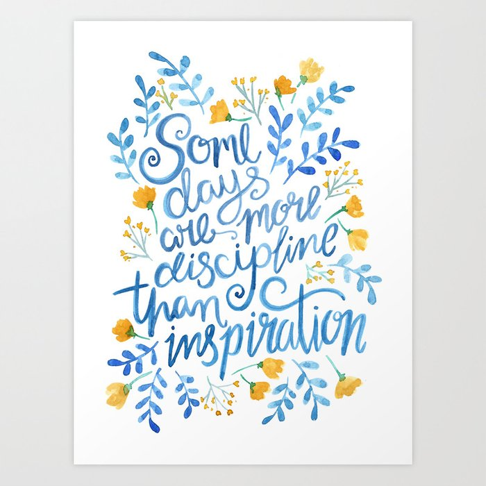 Discipline And Inspiration Hand Lettered Entrepreneur Quote Art Print By Rubyandpearl