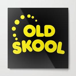 Old Skool Music Quote Metal Print