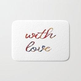 with love Bath Mat