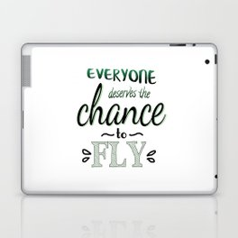 Everyone Deserves The Chance To Fly | Defying Gravity Laptop & iPad Skin