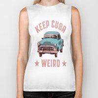 cuba Biker Tanks featuring Weird Cuba by Tenacious Tees
