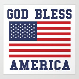 God Bless America Independence Day Art Print