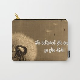 She Believed She Could Quote Carry-All Pouch