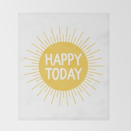 Happy Today - Yellow Sunshine Quote Throw Blanket
