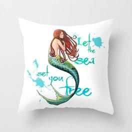 Mermaid: Let the sea set you free Throw Pillow
