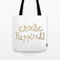 Choose Happiness Gold Edition Tote Bag