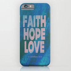 Faith,Hope,Love (Pink) Slim Case iPhone 6s