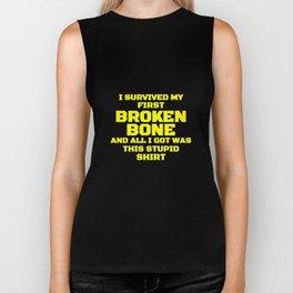 I Survived My First Broken Bone Biker Tank