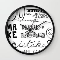 neil gaiman Wall Clocks featuring make mistakes - neil gaiman by Brittany Alyse