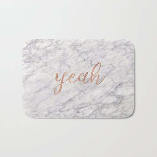 Yeah rose gold on marble Bath Mat