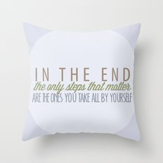 Can't Go Back Now Throw Pillow