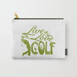 LIVE - LOVE - GOLF Carry-All Pouch