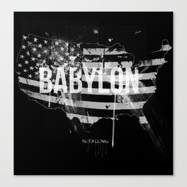 Babylon is falling Canvas Print