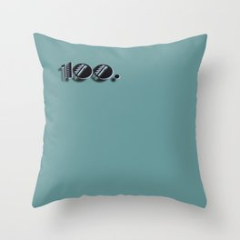 One Hunnid Throw Pillow