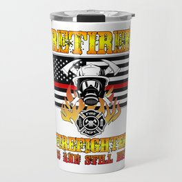 Retired Firefighter 65th Birthday Thin Red Line Flag Travel Mug
