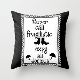 Mary Poppins Quote Throw Pillow