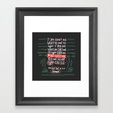 Can't Forever Framed Art Print