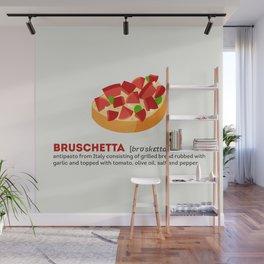 Bruschetta Wall Mural