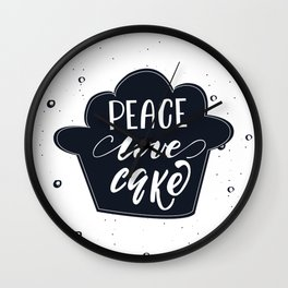 Peace, Love, Cake lettering design Wall Clock