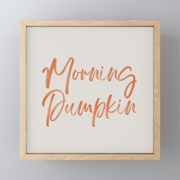 Morning Pumpkin Framed Mini Art Print