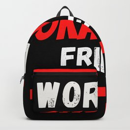 Worlds okayest Friend Backpack