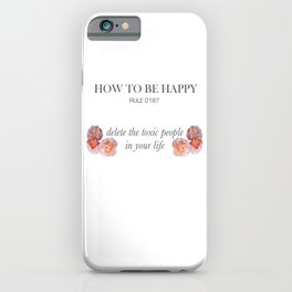 Rules of happiness iPhone Case