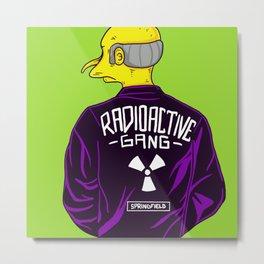 Radioactive Gang Metal Print