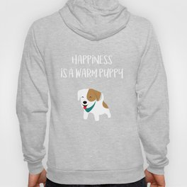 Happiness is a warm puppy Hoody