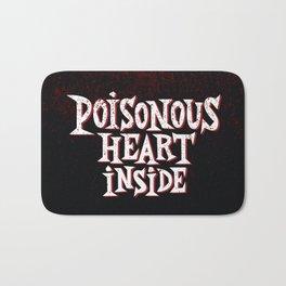 Poisonous Heart Inside Bath Mat