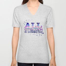 All Oppression Is Connected Pink & Blue Unisex V-Neck