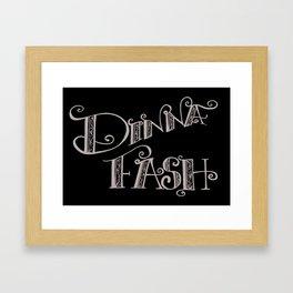 DINNA FASH Framed Art Print