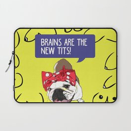 Brains are the new tits! Laptop Sleeve