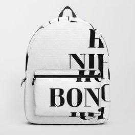 HOLA BONJOUR HELLO HEJ NIHAO ALOHA CIAO text design Backpack